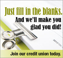 Join our credit union.