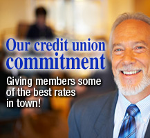 We offer best rates to our credit union members
